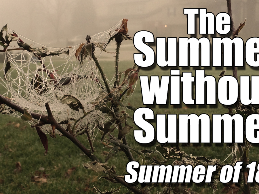 Year without Summer: Summer of 1816