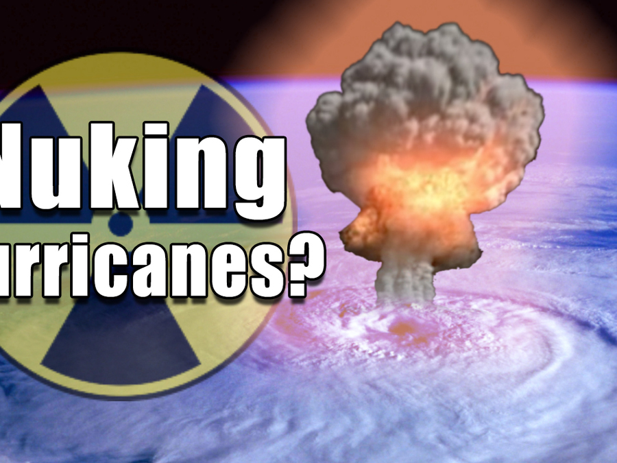 Nuking Hurricanes? — Can a bomb be the solution to a natural disaster?