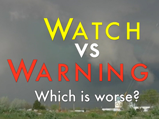 Tornado watch vs warning: Which is worse?