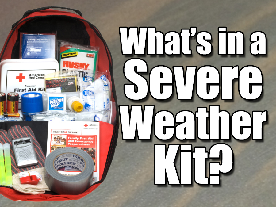 What-s in a severe weather kit-