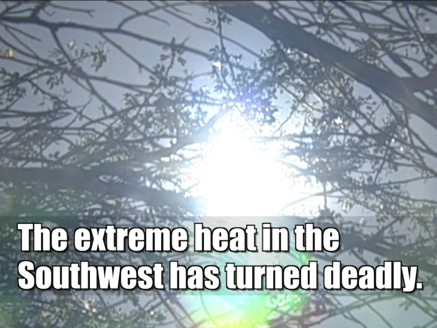 Southwest Heat Wave Turns Deadly
